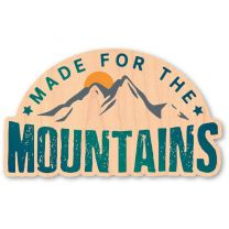 WOODSTICKER MADE FOR THE MOUNTAINS STICKER