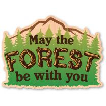 WOODSTICKER MAY THE FOREST BE WITH YOU STICKER